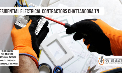 Residential Electrical Contractors Chattanooga TN