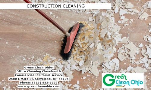 Construction Cleaning | Green Clean Ohio | (866) 853-6337