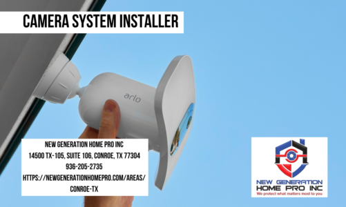 Camera System Installer | New Generation Home Pro Inc | 936-205-2735